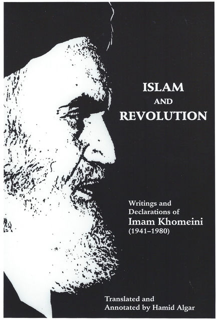 Islam and Revolution, Imam Khomeini