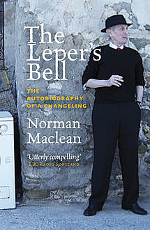 The Leper's Bell, Norman Maclean