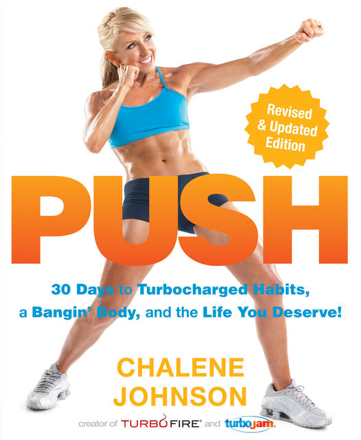 PUSH, Chalene Johnson
