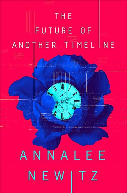 The Future of Another Timeline, Annalee Newitz