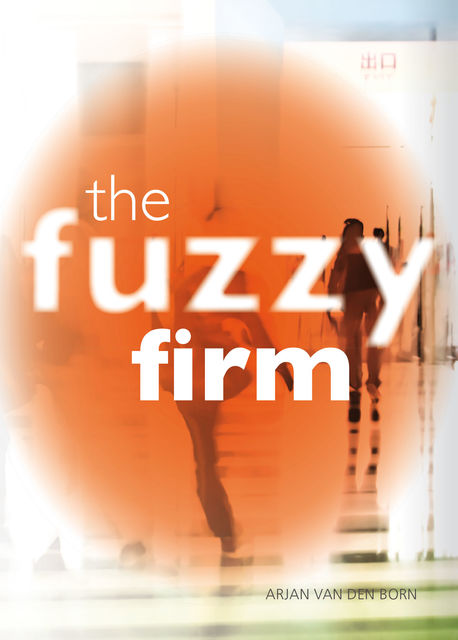 The Fuzzy Firm, Arjan van den Born