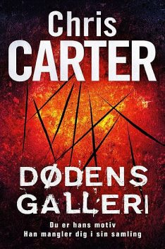 Dødens galleri, Chris Carter