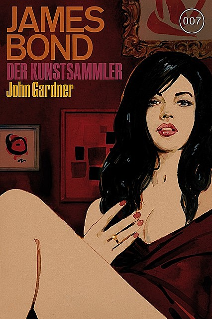 James Bond 17: Der Kunstsammler, John Gardner