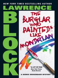 The Burglar Who Painted Like Mondrian, Lawrence Block