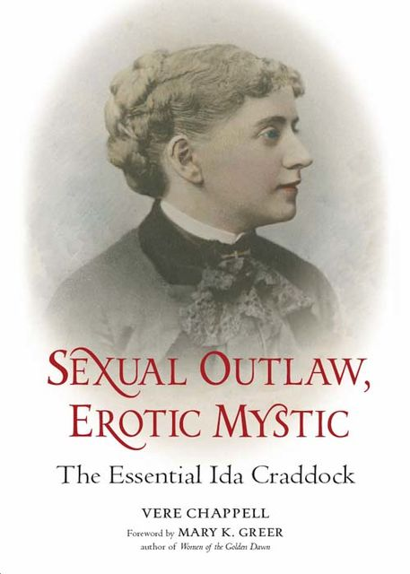 Sexual Outlaw, Erotic Mystic, Vere Chappell