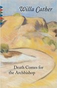 Death Comes for the Archbishop, Willa Cather