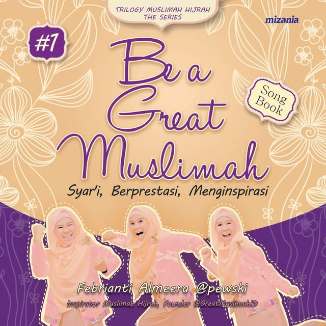 Be a Great Muslimah, Febrianti Almeera