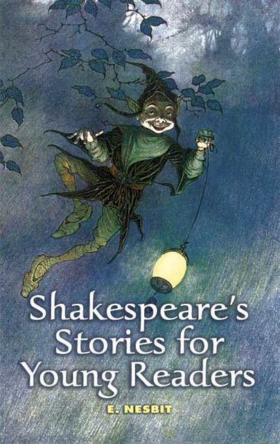 Shakespeare's Stories for Young Readers, Edith Nesbit