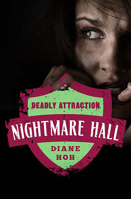 Deadly Attraction, Diane Hoh