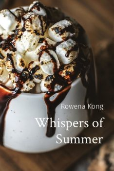 Whispers of Summer, Rowena Kong