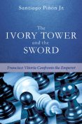 The Ivory Tower and the Sword, Santiago Pinon