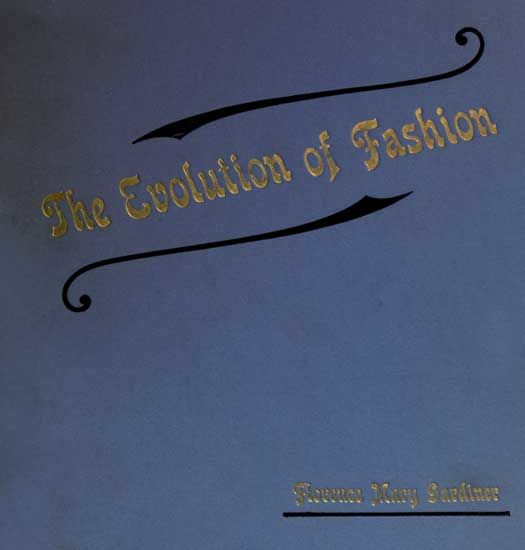 The Evolution of Fashion, Florence Mary Gardiner