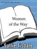 Women of the Way, Sallie Tisdale