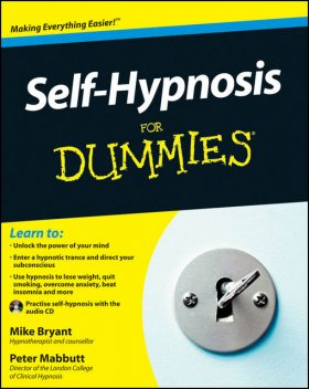 Self-Hypnosis For Dummies, Mike Bryant, Peter Mabbutt