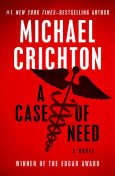 A Case of Need, Michael Crichton, Jeffery Hudson