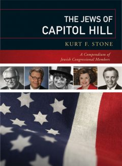 The Jews of Capitol Hill, Kurt F. Stone