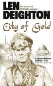 City of Gold, Len Deighton