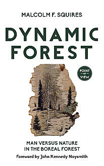 Dynamic Forest, Malcolm F. Squires