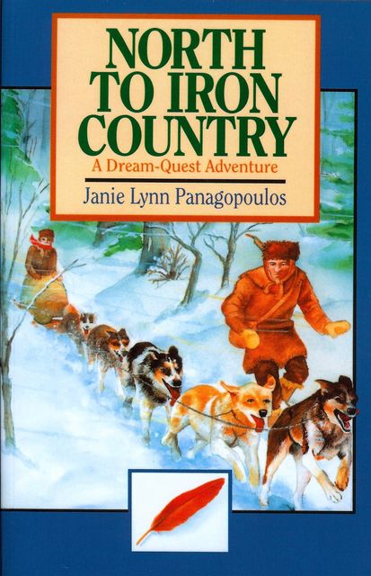 North to Iron Country, Janie Lynn Panagopoulos