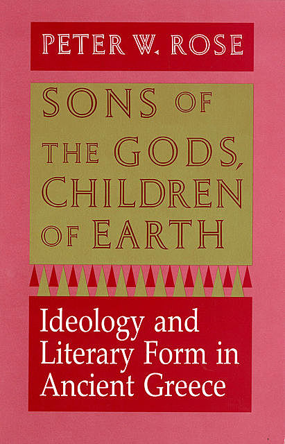 Sons of the Gods, Children of Earth, Peter W. Rose