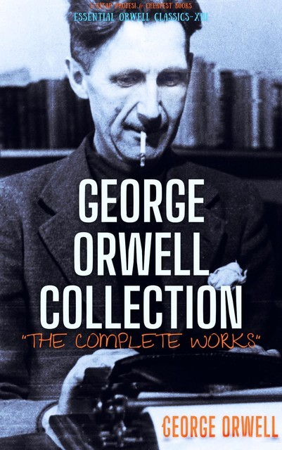 George Orwell Collection, George Orwell