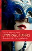 Revelations of the Night Before, LYNN RAYE HARRIS