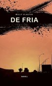 De fria, Willy Vlautin