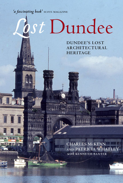 Lost Dundee, Charles McKean, Patricia Whatley