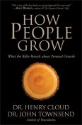 How People Grow, Henry Cloud, John Townsend