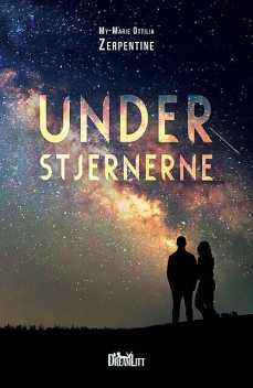 Under stjernerne, My-Marie Ottilia Zerpentine