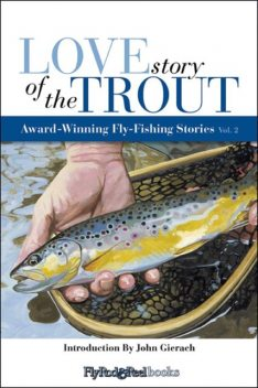 Love Story of the Trout, John Gierach