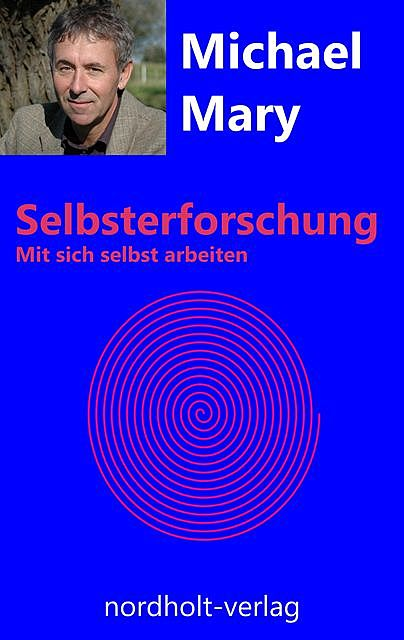 Selbsterforschung, Michael Mary