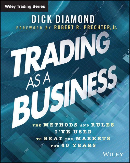 Trading as a Business, Dick Diamond