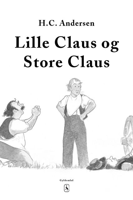 Lille Claus og store Claus, Hans Christian Andersen