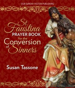 St. Faustina Prayer Book for the Conversion of Sinners, Susan Tassone