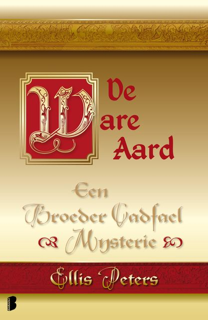 De ware aard, Ellis Peters