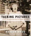 Talking Pictures, Ransom Riggs