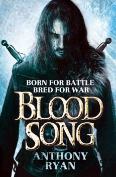 Raven's Shadow 01 – Blood Song, Ryan Anthony