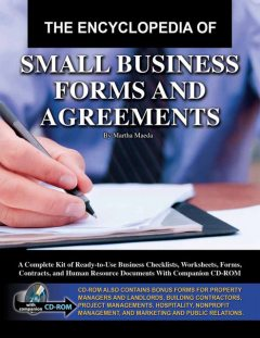 The Encyclopedia of Small Business Forms and Agreements, Martha Maeda