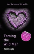 Taming The Wild Man, Toni Sands