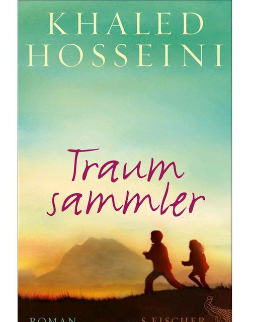 Traumsammler: Roman (German Edition), Khaled Hosseini