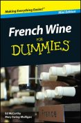 French Wine For Dummies, Mini Edition, Mary Ewing-Mulligan