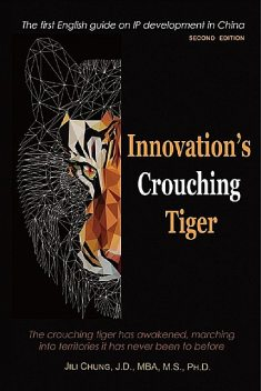 Innovation's Crouching Tiger (Second Edition), Jili Chung, 鐘基立