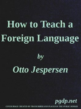 How to Teach a Foreign Language, Otto Jespersen