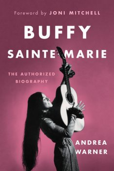 Buffy Sainte-Marie, Andrea Warner