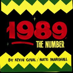 1989, The Number, Kevin Coval, Nate Marshall