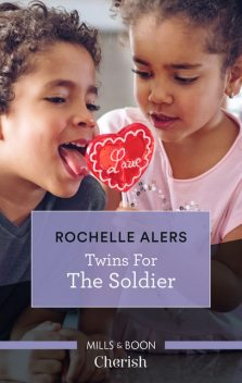 Twins for the Soldier, Rochelle Alers