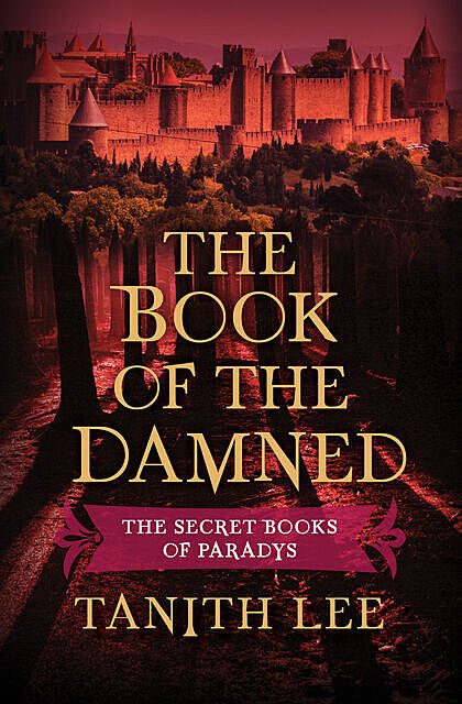The Book of the Damned, Tanith Lee