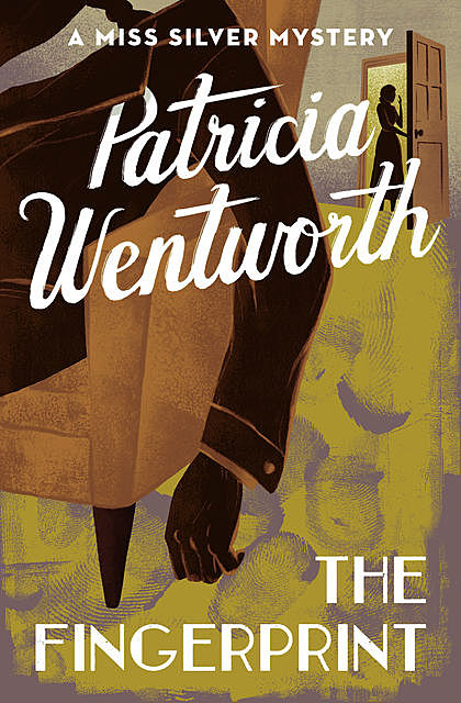 The Fingerprint, Patricia Wentworth