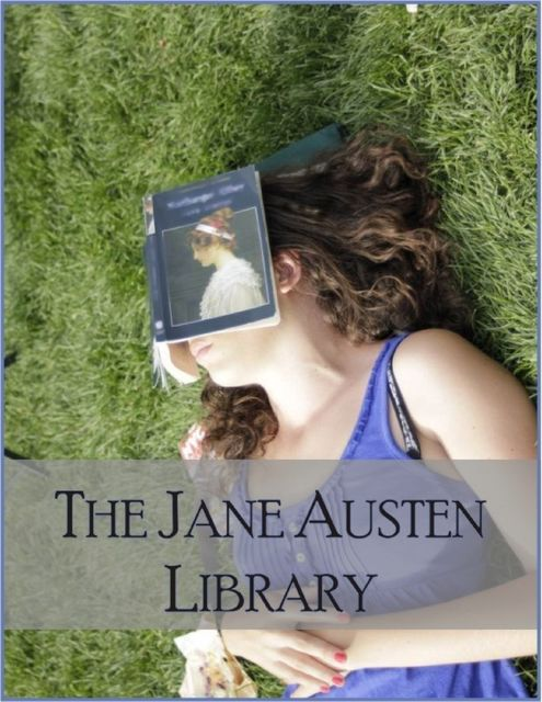 The Jane Austen Library: Pride and Prejudice, Sense and Sensibility, Persuasion, Emma, Mansfield Park, Northanger Abbey, Lady Susan, Watsons, Sanditon, Jane Austen